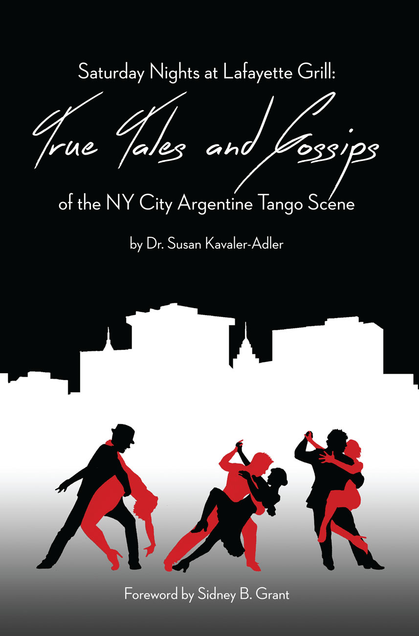 Saturday Nights at Lafayette Grill: True Tales & Gossips of NY City Argentine Tango Scene